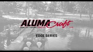 Alumacraft 2018 Edge Series